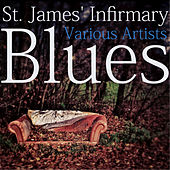 St. James' Infirmary Blues by Various Artists
