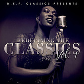 D.E.F. Classics Presents Redefining The Classics Vol. 1 by Various Artists