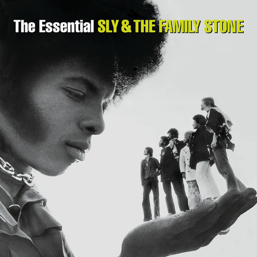The Essential Sly & The Family Stone by Sly & the Family Stone