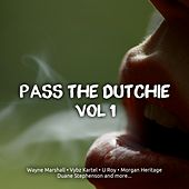 Pass the Dutchie, Vol. 1 by Various Artists