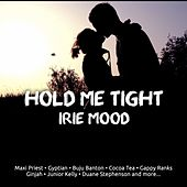 Hold Me Tight (Irie Mood) von Various Artists