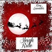 Sleigh Ride by Ray Lavender