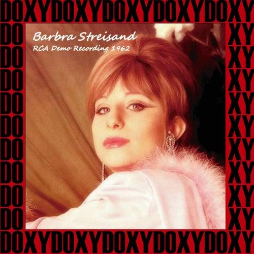 The Rca Demo Recordings, 1962 (Doxy Collection, Remastered) von Barbra Streisand
