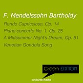Green Edition - Mendelssohn: Rondo capriccioso, Op. 14 by Various Artists