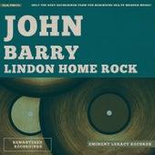 Lindon Home Rock von John Barry