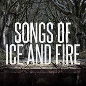 Songs Of Ice And Fire by Various Artists