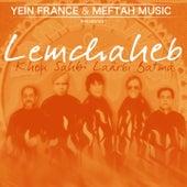 Khou Sahbi Laârbi Batma by Lemchaheb