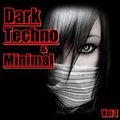 Dark Techno & Minimal, Vol. 1 - EP by Various Artists