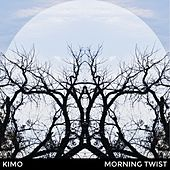 Morning Twist by Kimo
