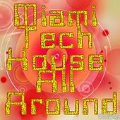 Miami Tech House All Around - EP by Various Artists