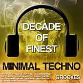Decade of Finest Minimal-Techno Grooves by Various Artists