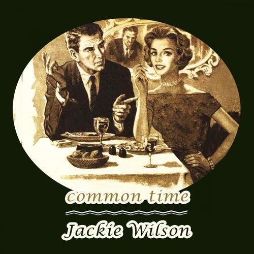 Common Time von Jackie Wilson