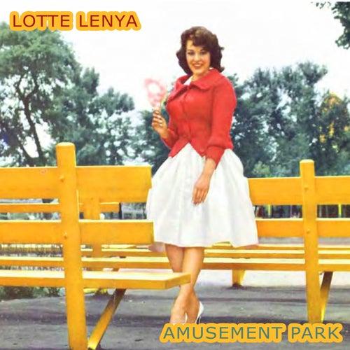 Amusement Park von Lotte Lenya