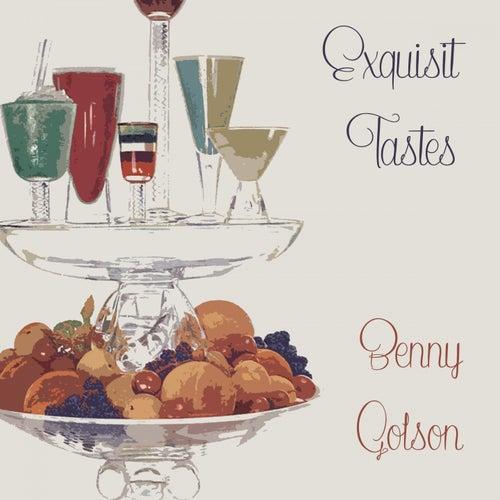 Exquisit Tastes von Benny Golson