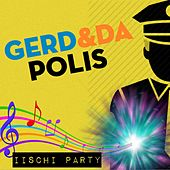 Iischi Party by Gerd