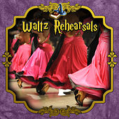 Waltz Rehearsals by Various Artists