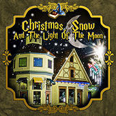 Christmas, Snow and the light of the Moon by Various Artists