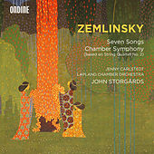 Zemlinsky: 7 Songs & Chamber Symphony by Various Artists