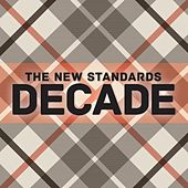 Decade by The New Standards