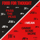 Food For Thought by The JB's