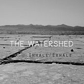 Inhale/Exhale by Watershed
