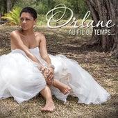 Au fil du temps... by Orlane