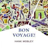 Bon Voyage von Hank Mobley