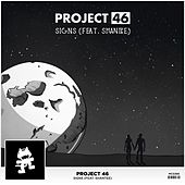 Signs (feat. Shantee) by Project 46