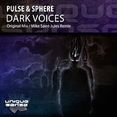 Dark Voices by Pulse