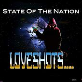 LoveShots by State of the Nation