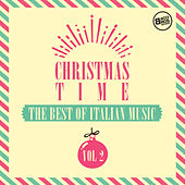 Christmas Time - The Best of Italian Music Vol. 2 by Various Artists