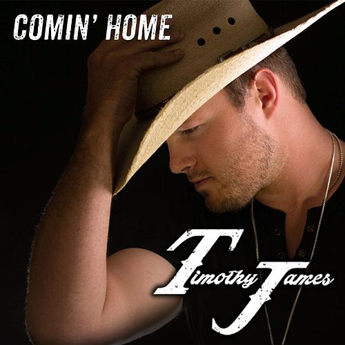 Comin' Home by Timothy James