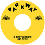 The Hits Of '65 by Chubby Checker