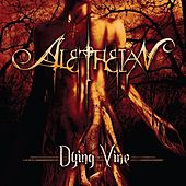 Dying Vine by Aletheian