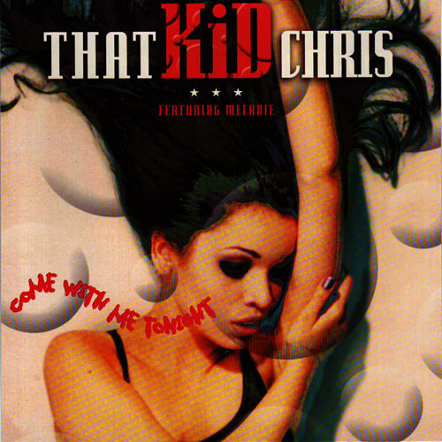 Come With Me Tonight by That Kid Chris