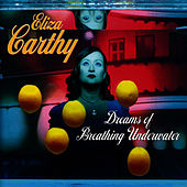 Dreams Of Breathing Underwater by Eliza Carthy