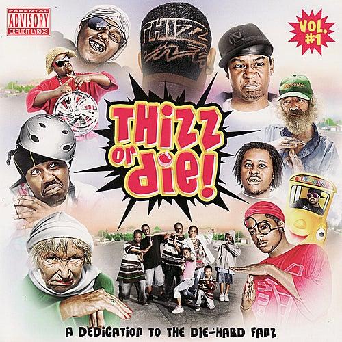 Thizz or Die! Volume 1 by Various Artists