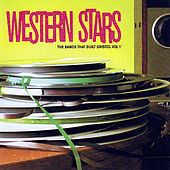 Western Stars - The Bands That Built Bristol Vol. 1 by Various Artists