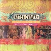 Gypsy Caravan by Gypsy Caravan