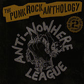 The Punk Rock Anthology by Anti-Nowhere League