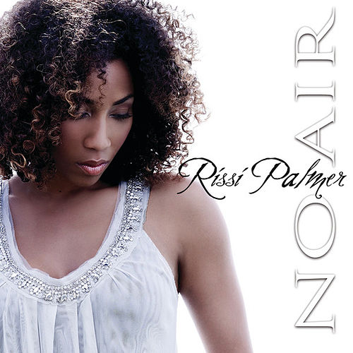 No Air by Rissi Palmer
