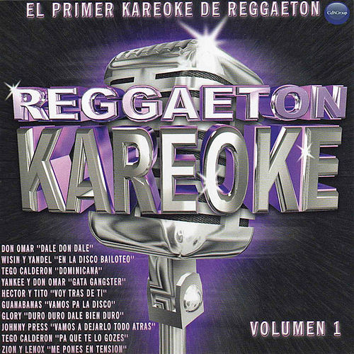 Reggaeton Karaoke Volume 1 by Various Artists