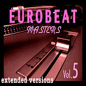 Eurobeat Masters Vol. 5 by Various Artists