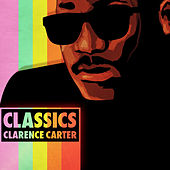 Classics by Clarence Carter