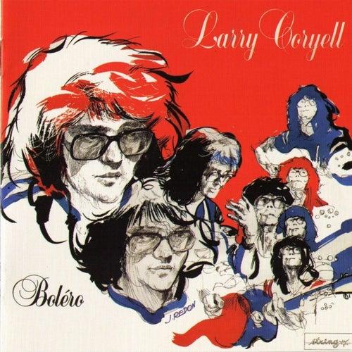 Bolero by Larry Coryell