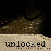 Unlocked by the silk demise