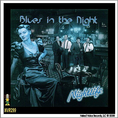 Blues In the Night by Nightlife