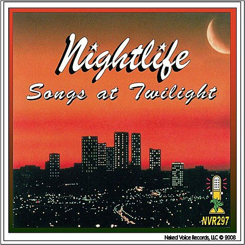 Songs At Twilight by Nightlife