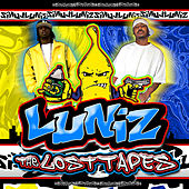 The Lost Tapes by Luniz