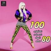 100 Migliori Successi Degli Anni 80 by Various Artists